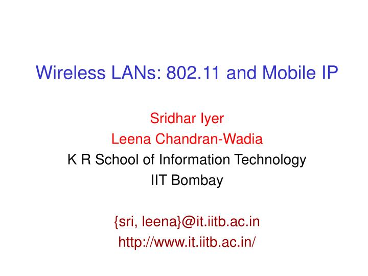Wireless lans 802 11 and mobile ip