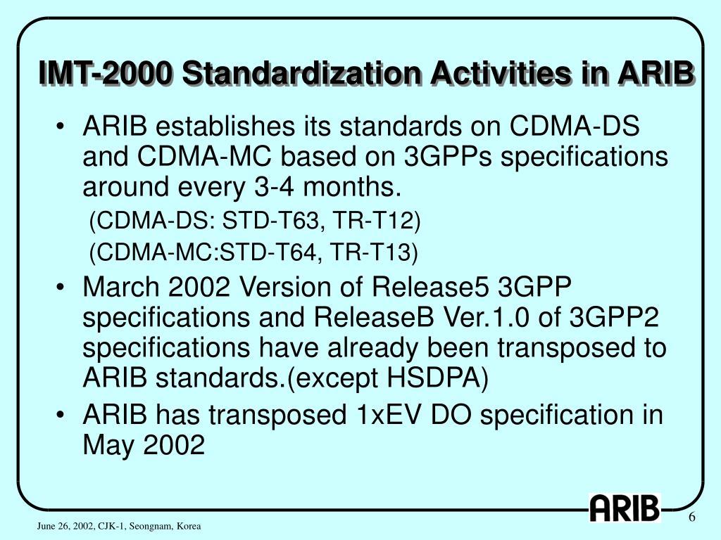 IMT-2000 Standardization Activities in ARIB