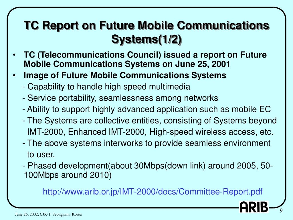 TC Report on Future Mobile Communications Systems(1/2)