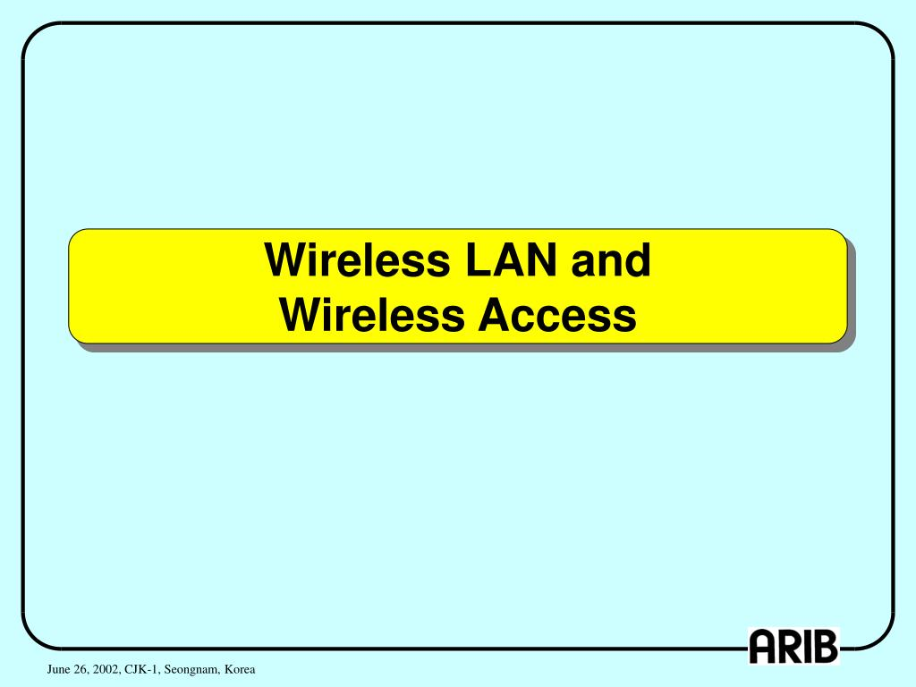 Wireless LAN and