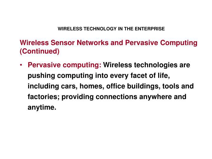 WIRELESS TECHNOLOGY IN THE ENTERPRISE