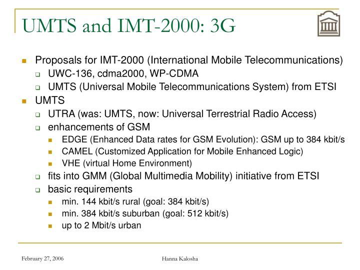 UMTS and IMT-2000: 3G