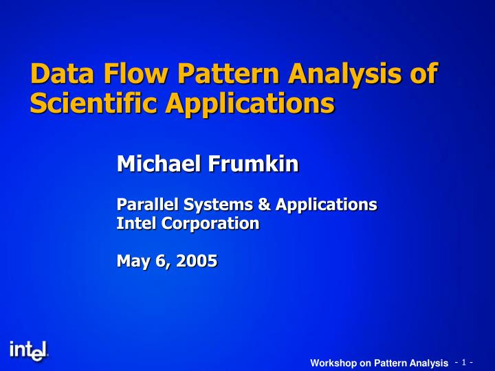 Data flow pattern analysis of scientific applications