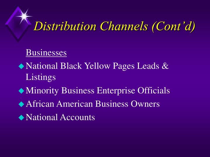 Distribution Channels (Cont'd)