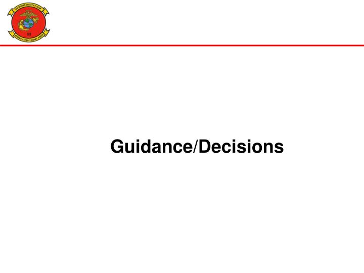 Guidance/Decisions