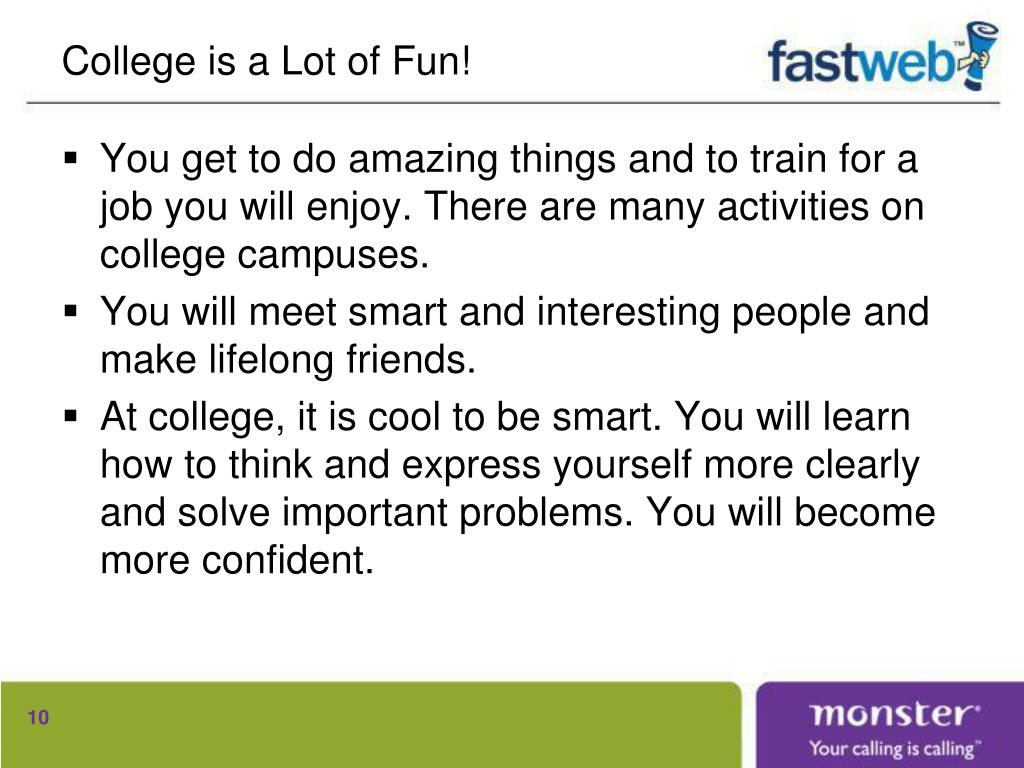 College is a Lot of Fun!