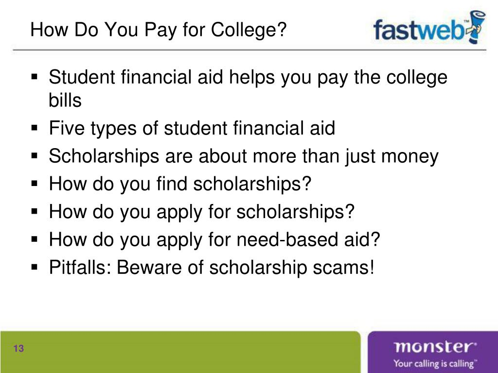 How Do You Pay for College?