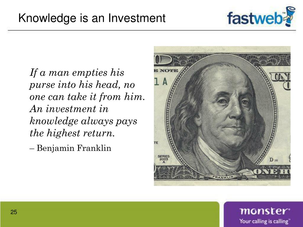 Knowledge is an Investment