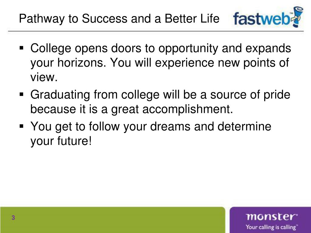 Pathway to Success and a Better Life
