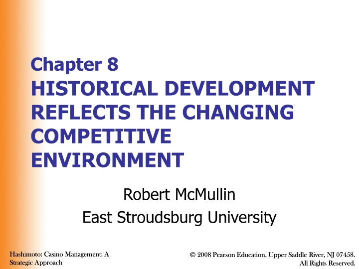 Chapter 8 historical development reflects the changing competitive environment l.jpg