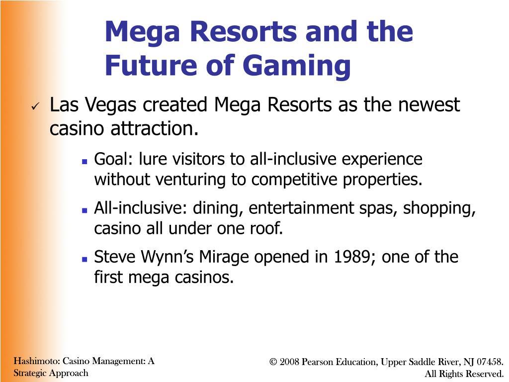 Mega Resorts and the Future of Gaming