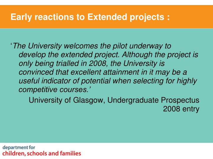 Early reactions to Extended projects :