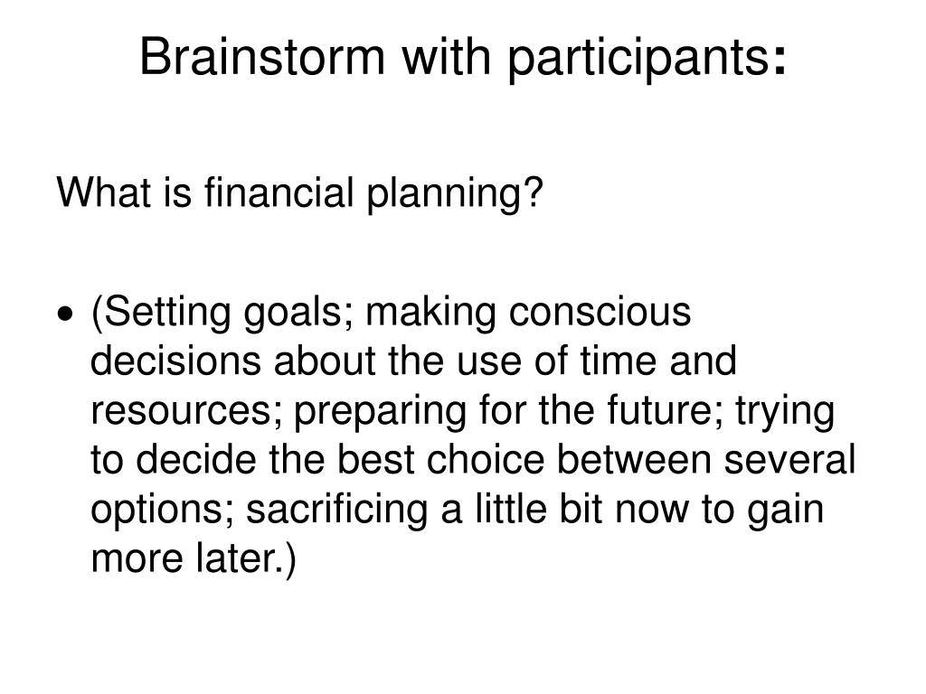 Brainstorm with participants