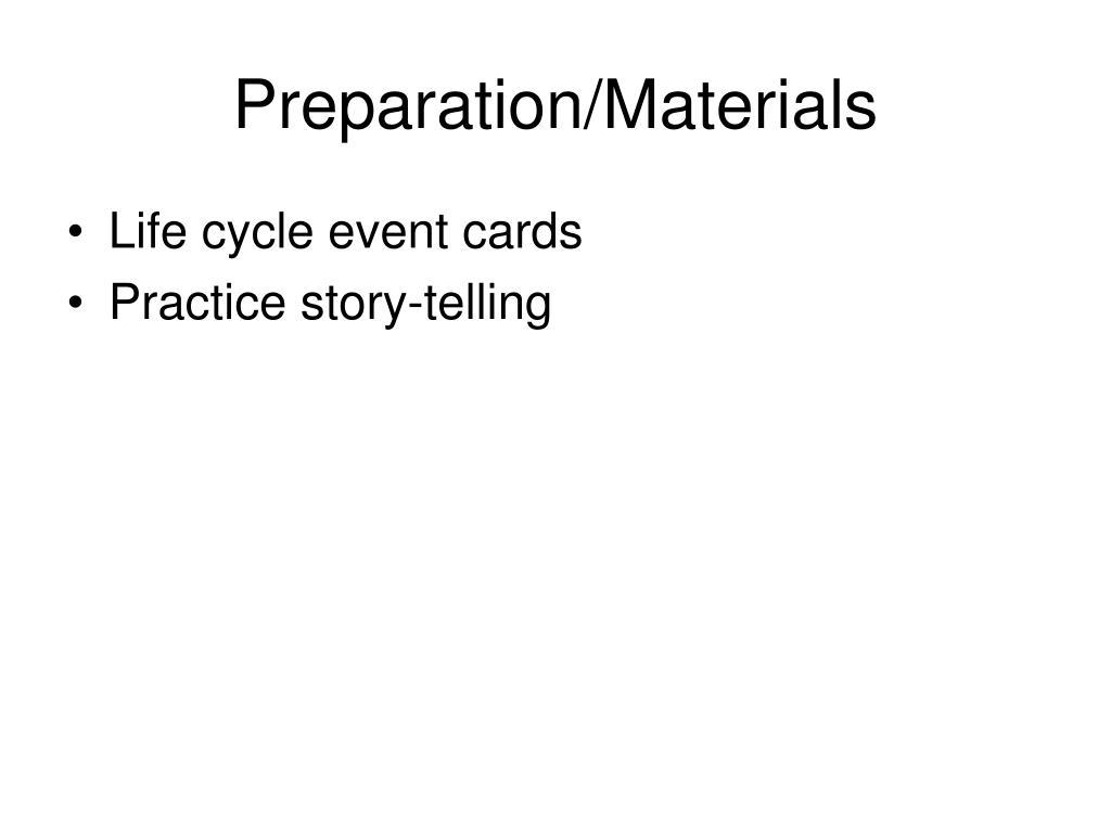 Preparation/Materials