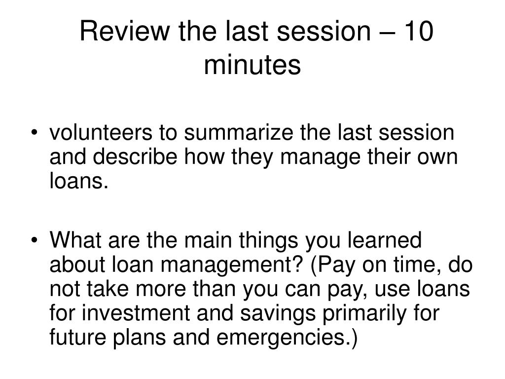 Review the last session – 10 minutes