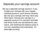 separate your savings account