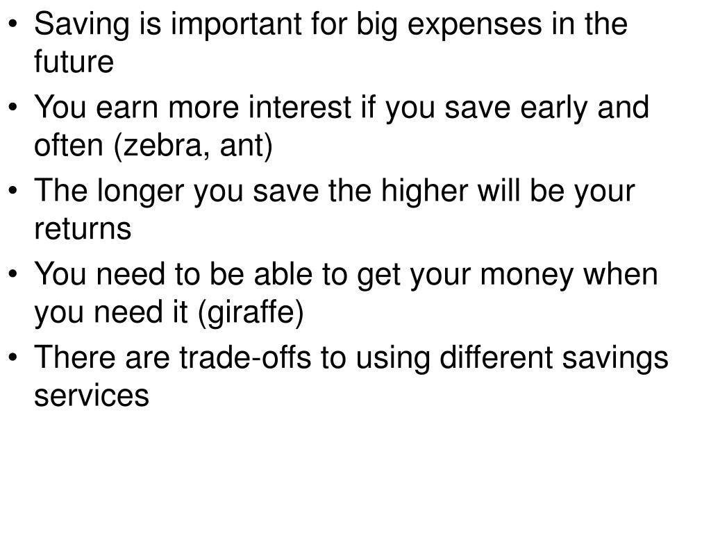 Saving is important for big expenses in the future