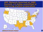 adp network launched at 2005 summit 13 states committed to improving student preparation