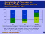 complexity of passages on reading tests admissions tests more robust than placement tests