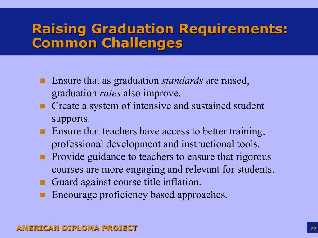 Raising Graduation Requirements: Common Challenges