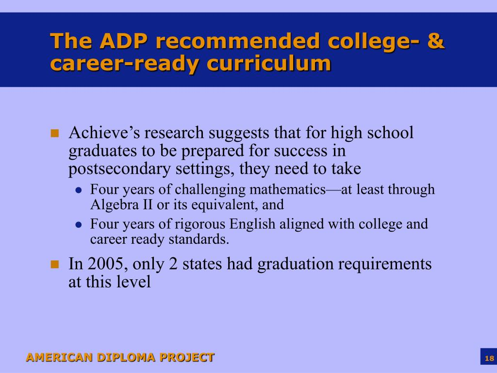 The ADP recommended college- & career-ready curriculum