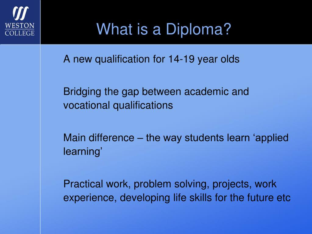 What is a Diploma?
