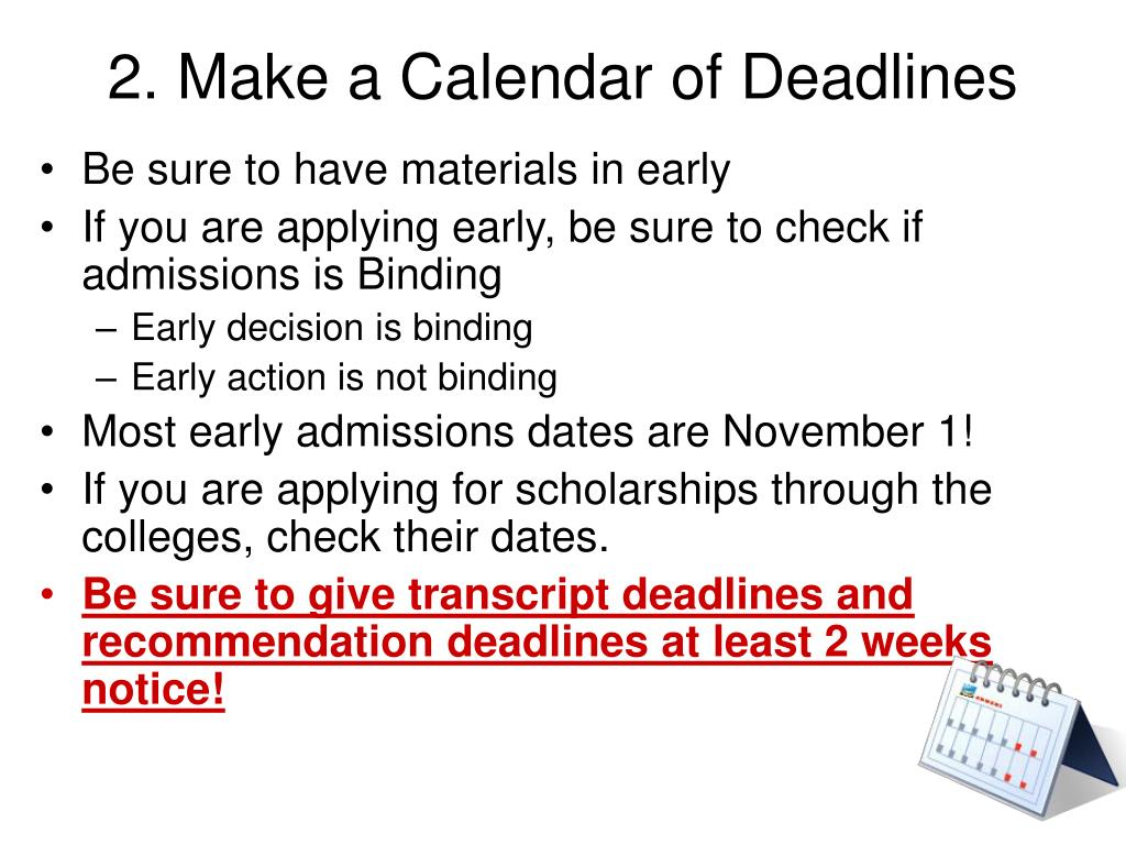 2. Make a Calendar of Deadlines
