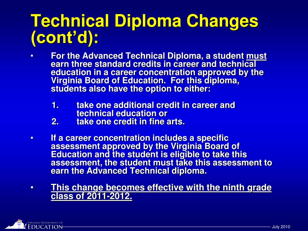 Technical Diploma Changes (cont'd):