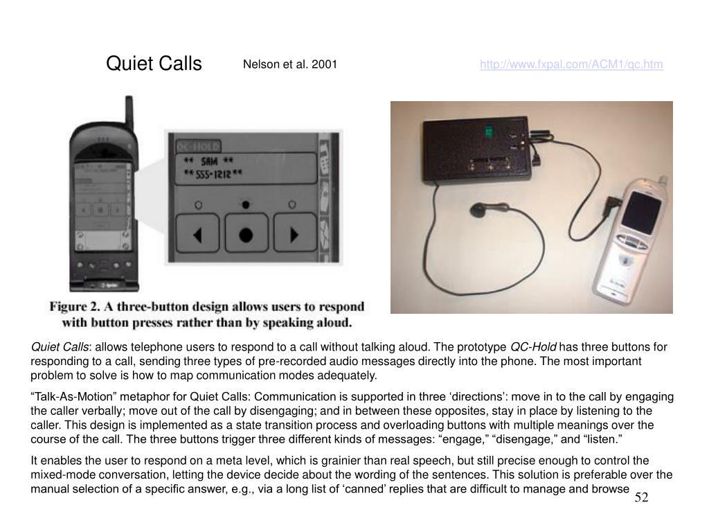 Quiet Calls