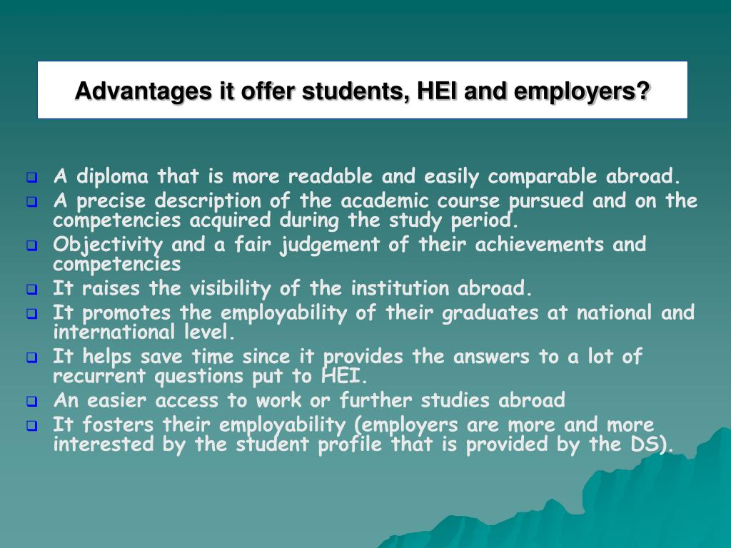 Advantages it offer students, HEI and employers?
