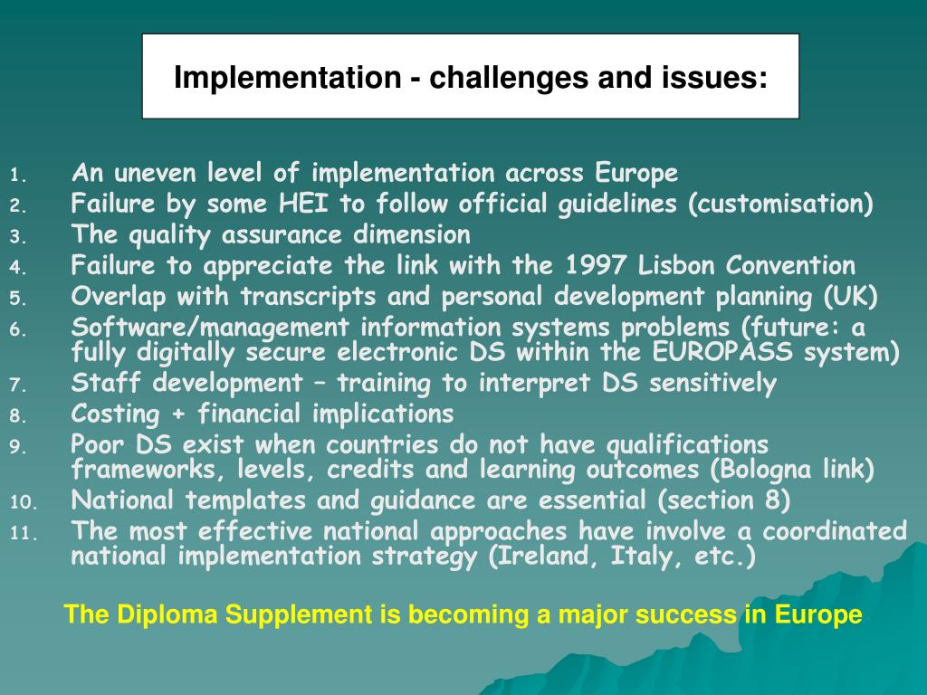 Implementation - challenges and issues: