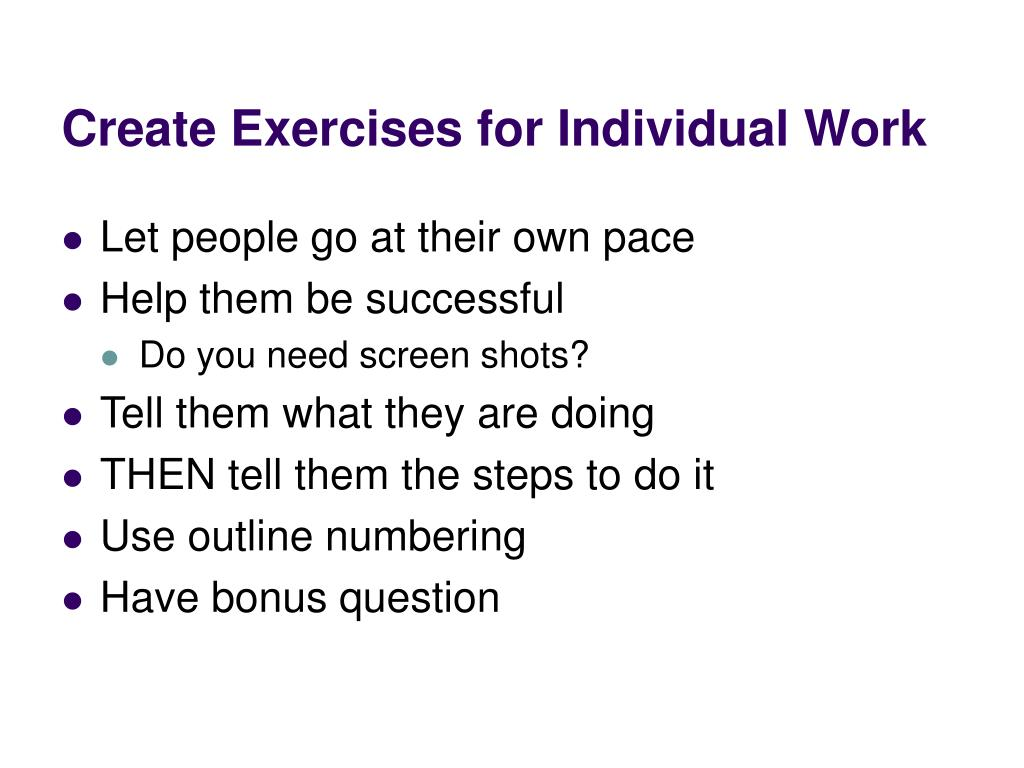 Create Exercises for Individual Work