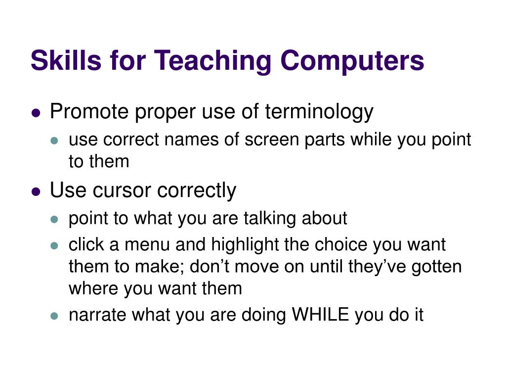 Skills for Teaching Computers