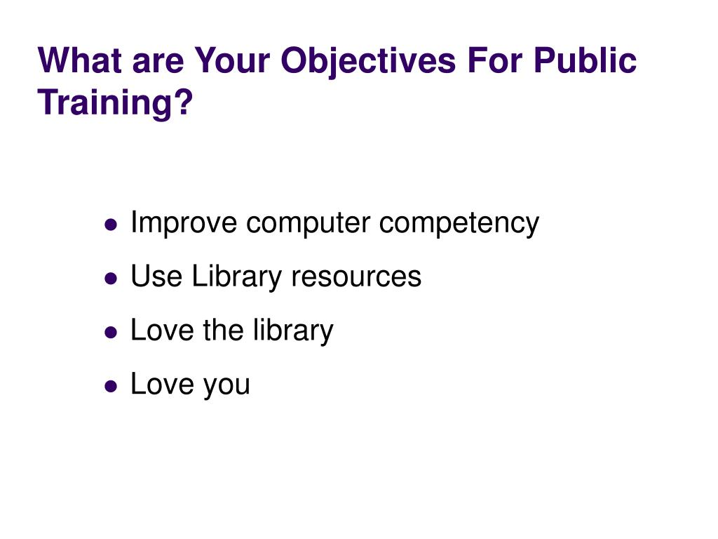 What are Your Objectives For Public Training?