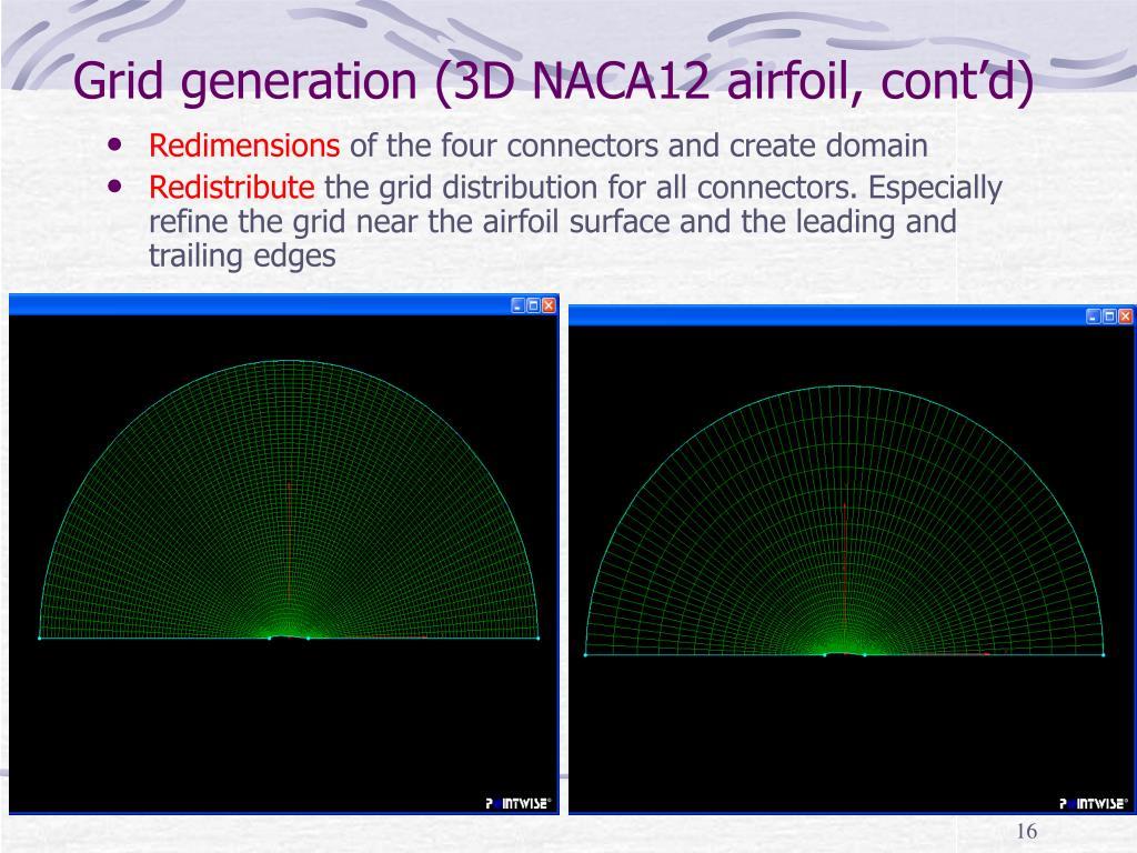 Grid generation (3D NACA12 airfoil, cont'd)