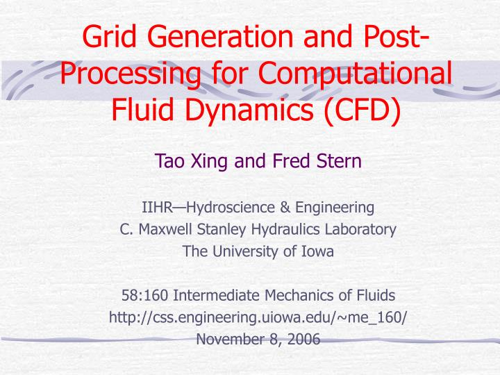 Grid generation and post processing for computational fluid dynamics cfd l.jpg