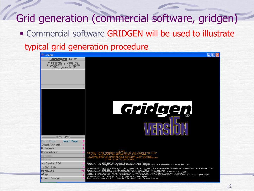 Grid generation (commercial software, gridgen)