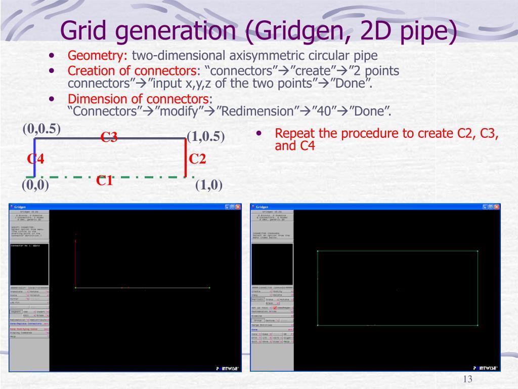Grid generation (Gridgen, 2D pipe)