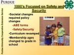 1990 s focused on safety and security