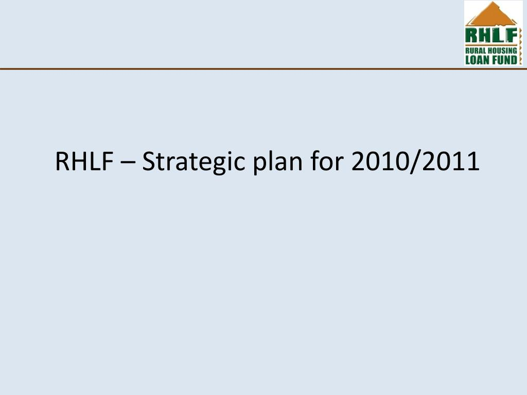 RHLF – Strategic plan for 2010/2011