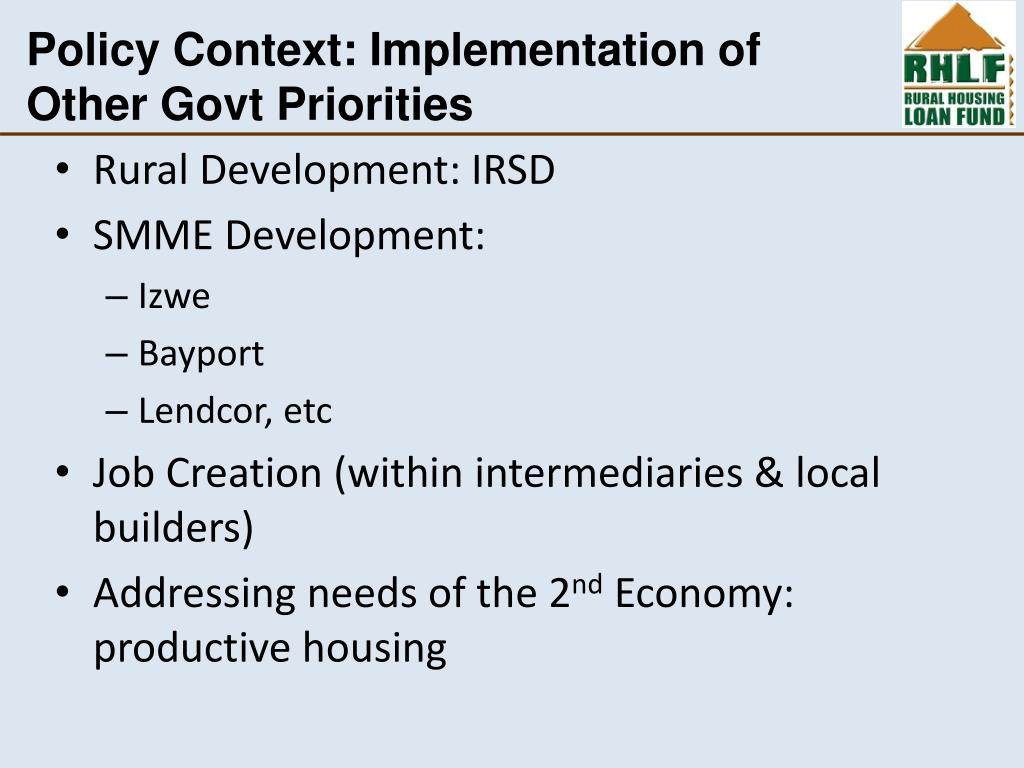 Policy Context: Implementation of Other Govt Priorities