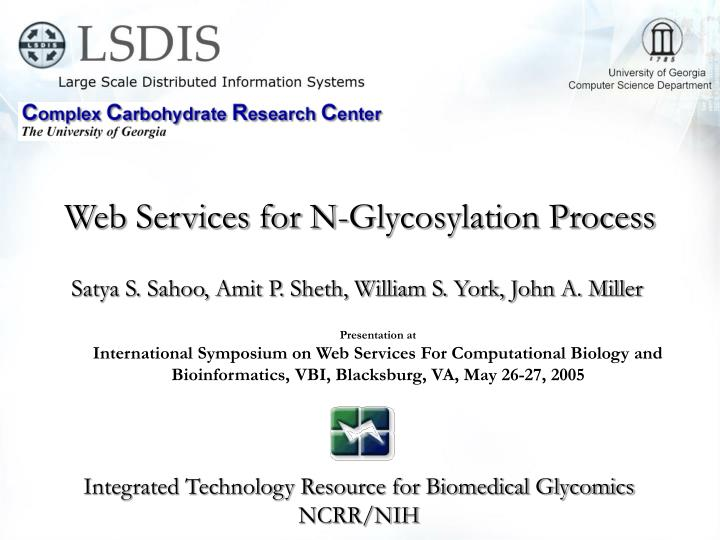 Web services for n glycosylation process