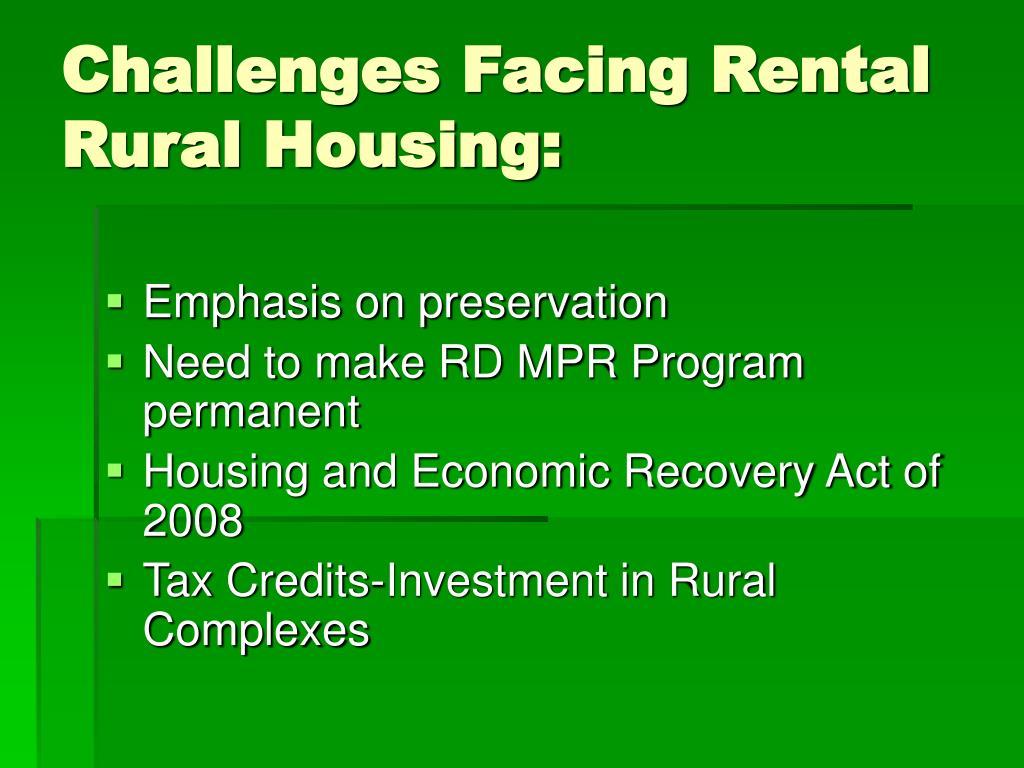 Challenges Facing Rental Rural Housing: