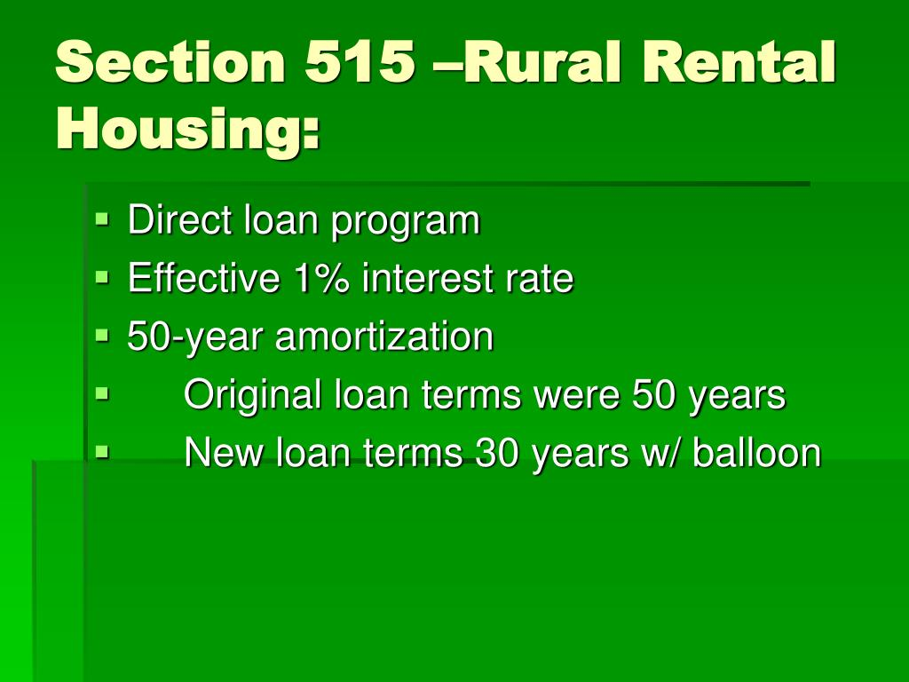 Section 515 –Rural Rental Housing: