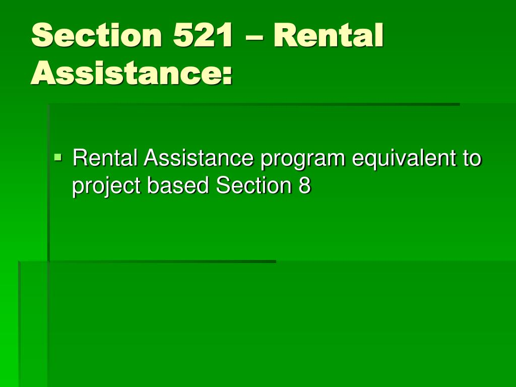 Section 521 – Rental Assistance: