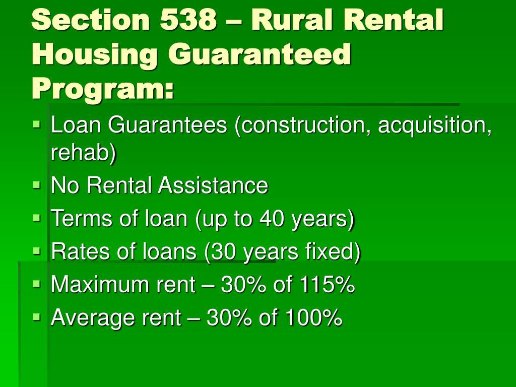Section 538 – Rural Rental Housing Guaranteed Program: