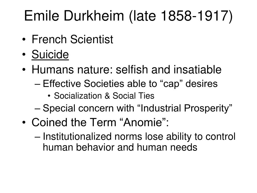 Emile Durkheim (late 1858-1917)