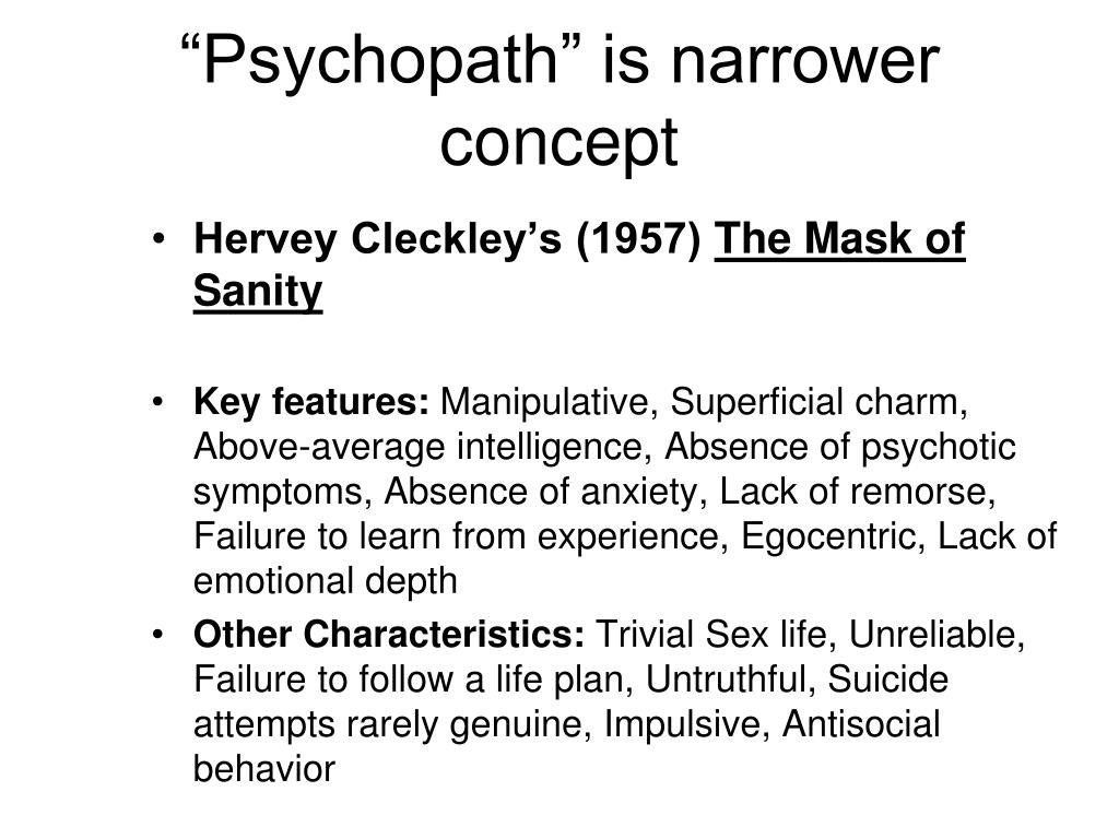 """Psychopath"" is narrower concept"