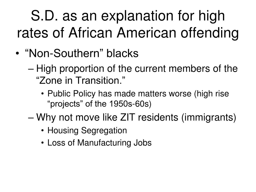 S.D. as an explanation for high rates of African American offending