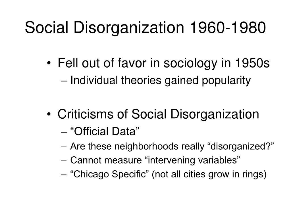 Social Disorganization 1960-1980
